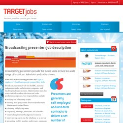 Broadcasting presenter: job description