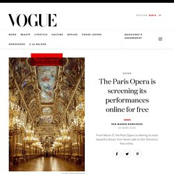 The Paris Opera is broadcasting its performances online for free