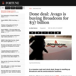 Avago buys Broadcom and its chip business for $37 billion