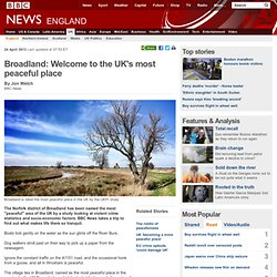 Broadland: Welcome to the UK's most peaceful place
