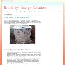 Broadleys Energy Solutions: Why Is My AC Unit Making This Noise?