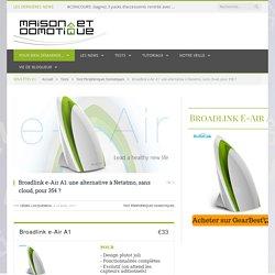 Broadlink e-Air A1: une alternative à Netatmo, sans cloud, pour 35€ ? - 24/04/17