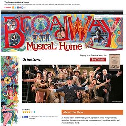 The Broadway Musical Home - Urinetown