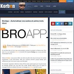 BroApp - Automatisez vos sextos et autres mots doux