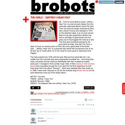 "brobots! - The Girls - ""Jeffrey I Hear You"""