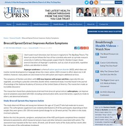 Broccoli Sprout Extract: The Best Natural Treatment for Autism