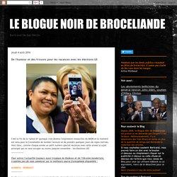 LE BLOGUE NOIR DE BROCELIANDE: De l'humour et des frissons pour les vacances avec les élections US