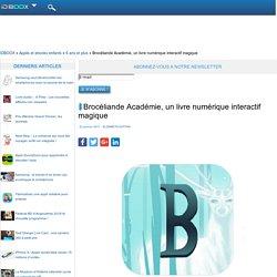Brocéliande Académie, un livre numérique interactif magique
