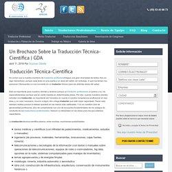 Un Brochazo Sobre la Traducción Técnica-Científica