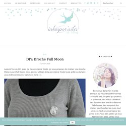 DIY: Broche Full Moon - Intempor'ailes