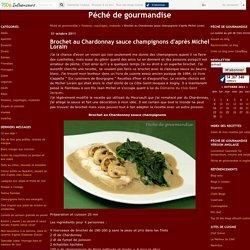 Brochet au Chardonnay sauce champignons d'après Michel Lorain