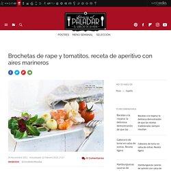 Brochetas de rape y tomatitos, receta de cocina fácil, sencilla y deliciosa