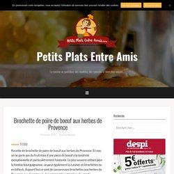 Brochette de poire de boeuf aux herbes de Provence