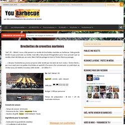 Brochettes de crevettes marinées - You Barbecue.org