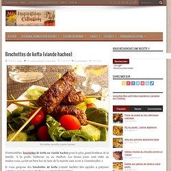 Brochettes kefta (viande hachee)