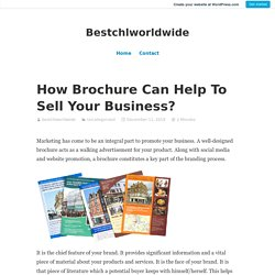 How Brochure Can Help To Sell Your Business? – Bestchlworldwide
