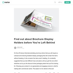 Find out about Brochure Display Holders before You're Left Behind