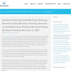 Brochure Printing Dubai,Brochure Printing Services Dubai,Brochure Printing Services in Dubai,Brochure Printing Services,Cheap Brochure Printing Services In UAE ,