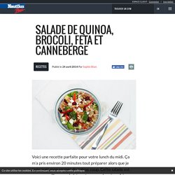 Salade de quinoa, brocoli, feta et canneberge - Nautilus Plus