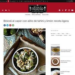 Brócoli al vapor con aliño de tahini y limón. Receta de cocina fácil, sencilla y deli