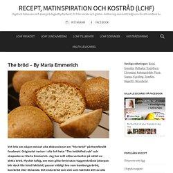 The bröd - By Maria Emmerich - Lesscarbs.se