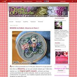 BRODERIE AU RUBAN : Biscornu en fleurs 1