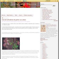 l'art de la broderie de perles sur caftan - Le blog de caftan la comtesse