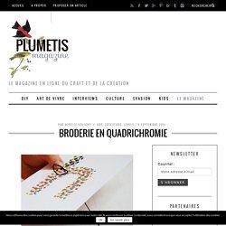 Broderie en quadrichromie - Plumetis Magazine