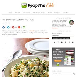 Mrs Brodie's Bacon Potato Salad - RecipeTin Eats