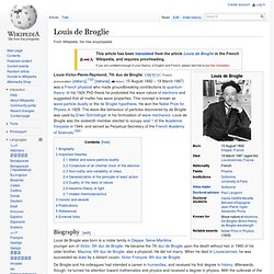 the life and contributions of louis victor de broglie Albert, 4th duc de broglie louis-alphonse-victor, 5th duc de broglie he now at once made his mark by his contributions to the revue des deux mondes and the.