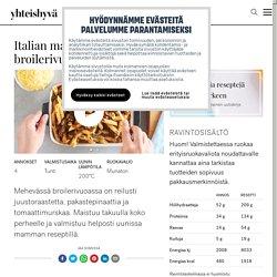 Italian mamman broilerivuoka - Yhteishyvä