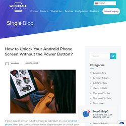 Broke the power button of your phone? Here's what to do!
