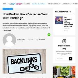 How Broken Links Decrease Your SERP Ranking? – Helps For Tech