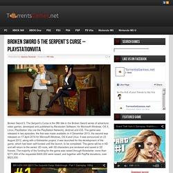 Broken Sword 5 The Serpent's Curse - PlayStationVita