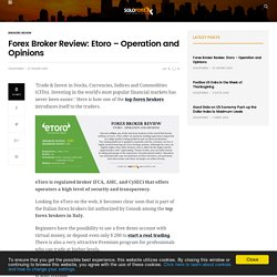 Etoro: Forex Broker Review - Operation and Opinions