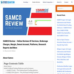 SAMCO Review - 2020 Brokerage Charges, Margin, Demat Account