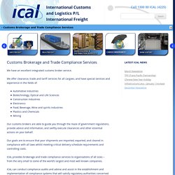 Customs Brokerage Services: ical - international customs and logistics