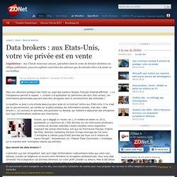 Data brokers : aux Etats-Unis, votre vie privée est en vente