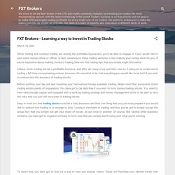 FXT Brokers - Learning a way to Invest in Trading Stocks