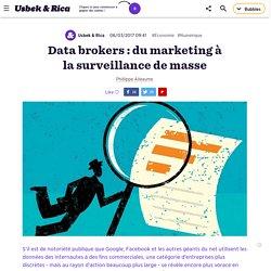 Data brokers : du marketing à la surveillance de masse