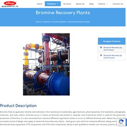 Bromine Recovery Plant Manufacturer