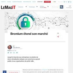 Bromium étend son marché