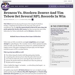 Broncos Vs. Steelers: Denver And Tim Tebow Set Several NFL Records In Win - SB Nation Denver