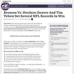 Broncos Vs. Steelers: Denver And Tim Tebow Set Several NFL Records In Win - SB Nation Denver
