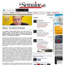 Les Bons Plans de Gérald Bronner Nancy - Le rêveur incrédule