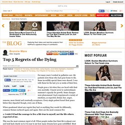 Top 5 Regrets of the Dying - Bronnie Ware