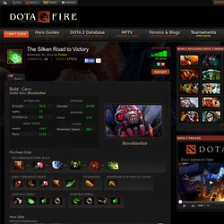Broodmother Build Guide DOTA 2: The Silken Road to Victory