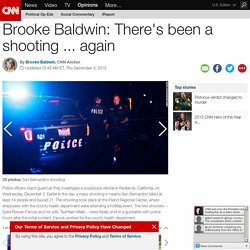 Brooke Baldwin: There's been a shooting ... again
