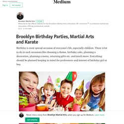 Brooklyn Birthday Parties, Martial Arts and Karate – Brooklyn Martial Arts