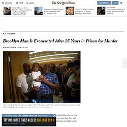 Brooklyn Man Is Exonerated After 25 Years in Prison for Murder